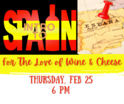 For The Love of Wine & Cheese - Intro to Spain